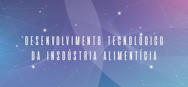 TECNOLOGIA NA INDÚTRIA ALIMENTÍCIA